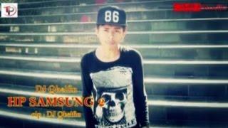 DJ QHELFIN - HP SAMSUNG 2