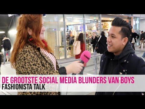 De grootste social media blunders van boys | Fashionista Talk