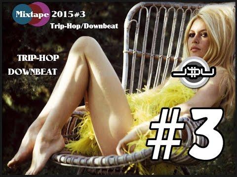 Ju$ufa / Trip-Hop / Downbeat / Abstract Hip-Hop / Mix 2015 #03