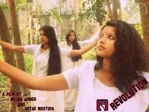 Revolution (Be Free)   A film by Mejba Ahmed & Reyad Mostofa   MacK ProductioN