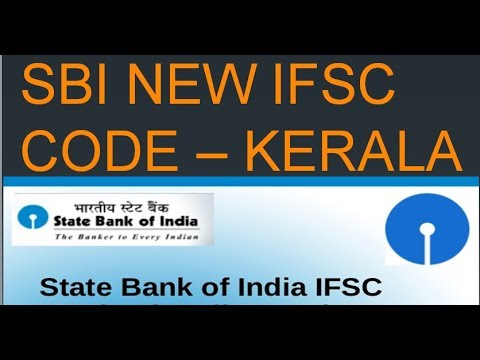 State Bank Of India - SBI NEW IFSC CODE KERALA