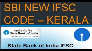 State Bank of India - SBI NEW IFSC CODE KERALA