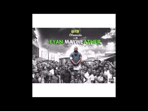 Olamide   Mama Mi EYAN MAYWEATHER ALBUM