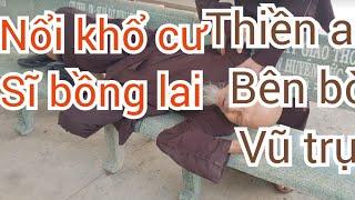 [ Nhạc chế ]- Nổi khổ cư sĩ Bồng Lai | Thiền Am Bên Bờ Vũ trụ | kênh nhạc chế