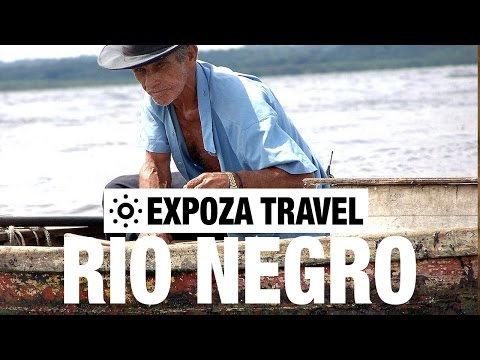 Rio Negro Vacation Travel Video Guide