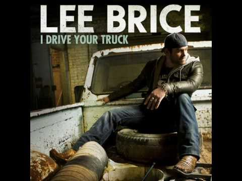 I Drive Your Truck - Lee Brice from YouTube · Duration:  4 minutes 1 seconds