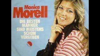 Monica Morell   -- Die Besten Männer Sind Meistens Schon Vergeben