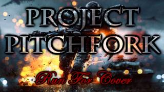 Project Pitchfork - Run For Cover