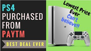 Got PS4 at a very low price from PAYTM- PS4 Unboxing