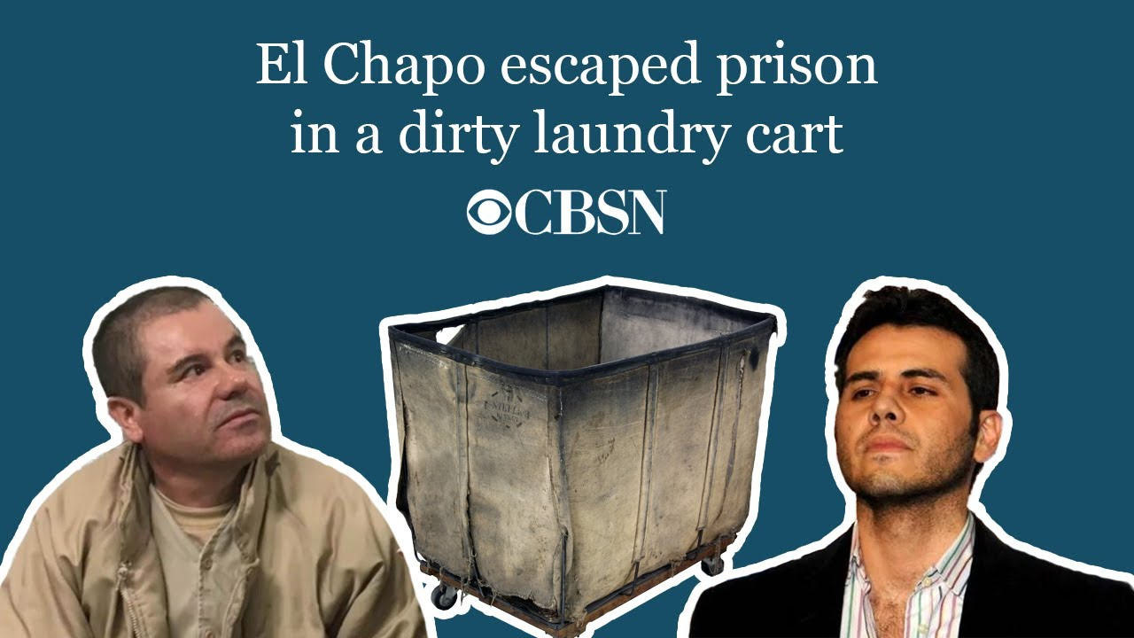 CBSN: El Chapo escaped prison in a dirty laundry cart