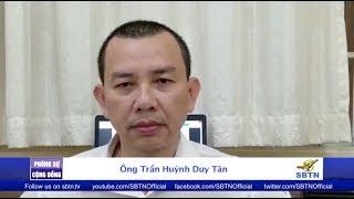 PHÓNG SỰ CỘNG ĐỒNG: Phỏng vấn ông Trần Huỳnh Duy Tân, em trai TNLT Trần Huỳnh Duy Thức