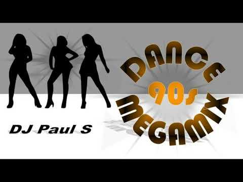 90s Dance MegaMix - (DJ Paul S)