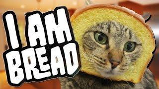 GET BREADY TO TOAST | I Am Bread #2