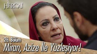 Download Miran, Azize ile yüzleşiyor! - Hercai 26. Bölüm Mp3 and Videos