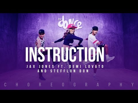 Instruction - Jax Jones ft. Demi Lovato and Stefflon Don | FitDance Life (Choreography) Dance Video