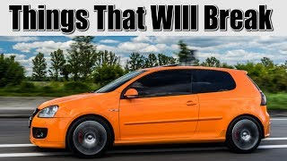 VW Golf Mk5 Known Problems & Things that will Break inc GTI