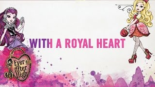 Learn all the lyrics from the Ever After High™ original song you kn...