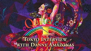 Tokyo Interview with Danny Amazonas
