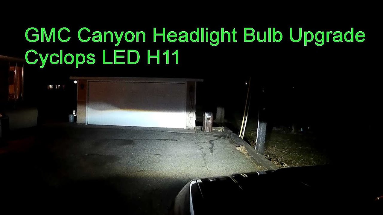 2016 GMC Canyon Diesel 1 Year Update DIY Upgrade Headlight Low Beams to Cyclops LED 4k Lumens ...