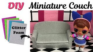 LOL Surprise Dolls Dollhouse Miniature Couch - Foam Craft sheets DIY