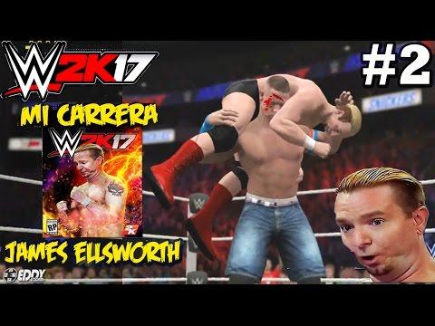 WWE 2K17: James Ellsworth VS John Cena - Mi Carrera - Parte 2