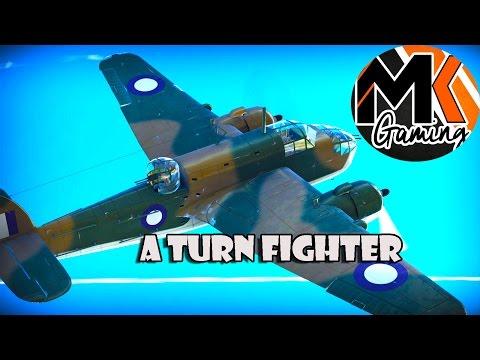 War Thunder - Beaufort Mk VIII - A Turn Fighter huh?