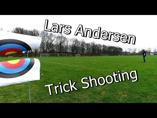 Lars Andersen: Trick Shooting