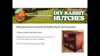 Rabbit Hutch Designs - How To Insulate A Hutch -  Part 02