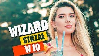 WIZARD - Strzał w 10 (Oficjalny teledysk)