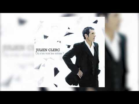 Julien Clerc - Où s'en vont les avions? (Audio officiel) mp3