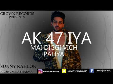 AK 47 || REMIX  BY  MAAN- EY || SUNNY KAHLON || NIK || CROWN RECORDS