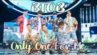 [HOT]BTOB - Only one for me, 비투비 - 너 없인 안 된다 Show Music core 20180630