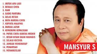 Download lagu 15 Lagu Terbaik Mansyur S Full Dangdut Original