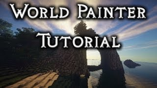 World Painter Tutorial 3 - Sea Arch / Arches