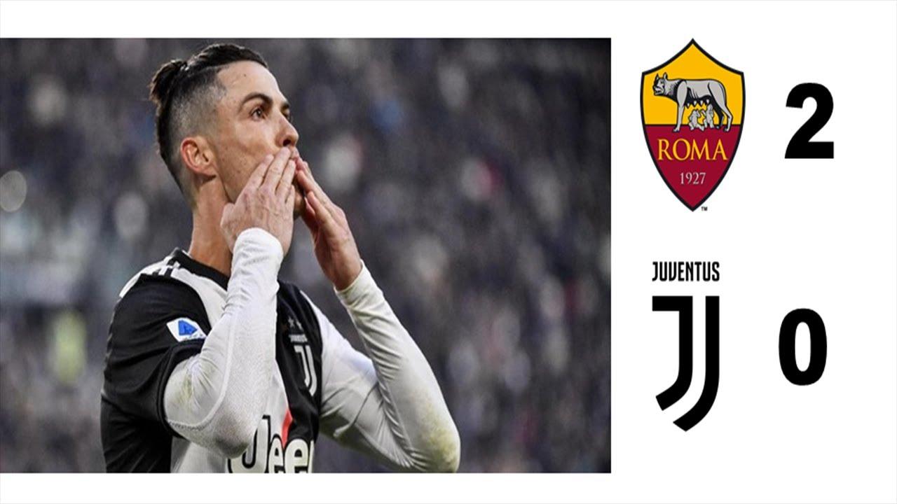 Roma 2 0 Juventus Cr7 Cristiano Juventus Roma Youtube