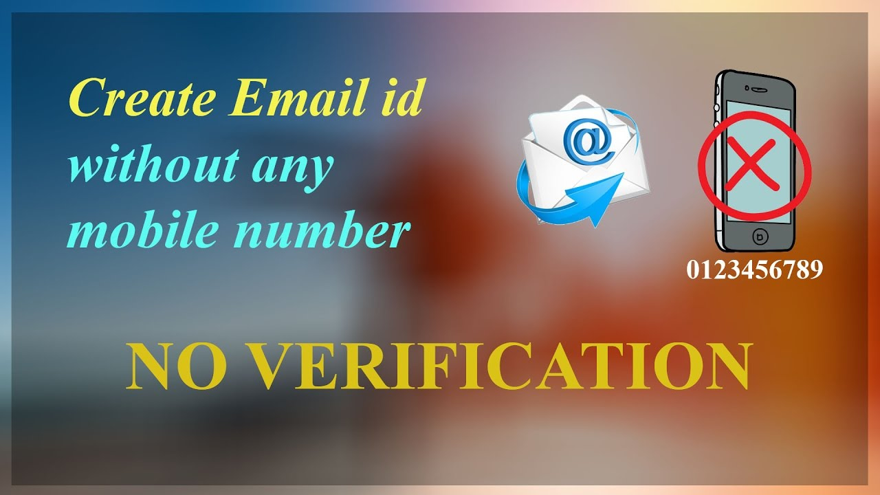 create email id without mobile number no verification youtube