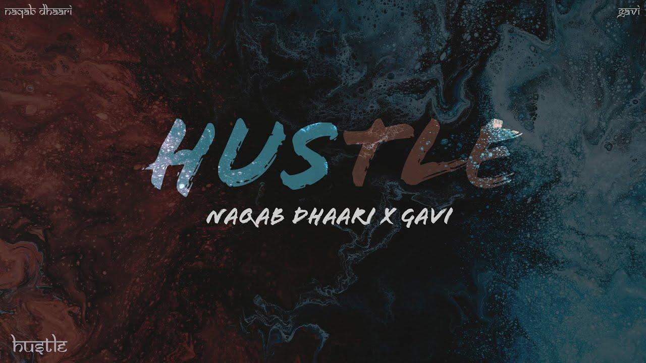 Download Hustle - Naqab Dhaari x Gavi [Official Audio]