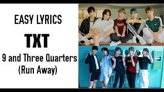 Baixar TXT [Tomorrow X Together] – 9 and Three Quarters (Run Away) Easy Lyrics