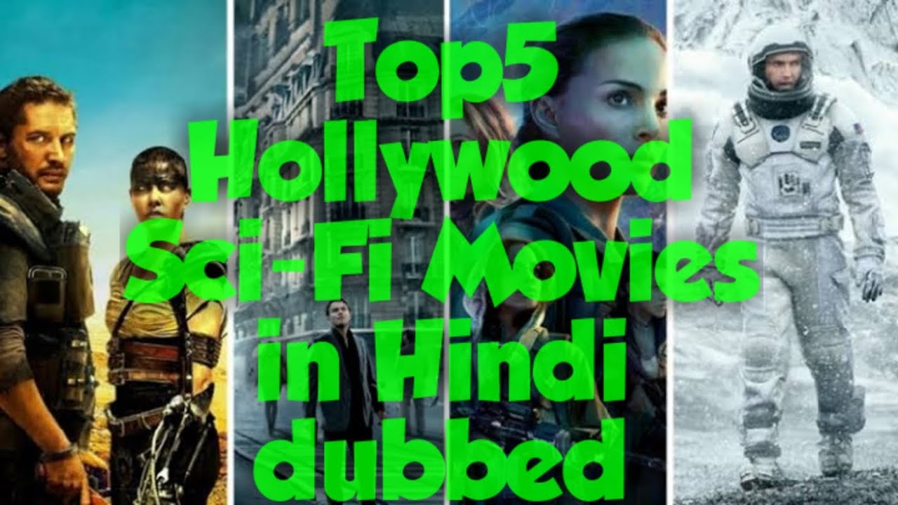 Download Top5 Hollywood Sci-Fi Movies in Hindi dubbed/All About Movies