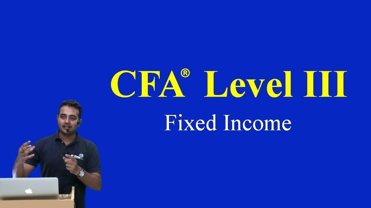 CFA Level III Fixed Income - Essential Concepts from CFA Level I and CFA  Level II
