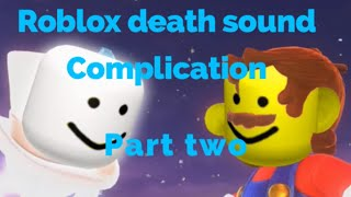 Roblox Death Sound Remix part 2