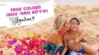Anuhea - True Colors (Kou ʻAno Kūʻiʻo)  - OFFICIAL MUSIC VIDEO YouTube Videos