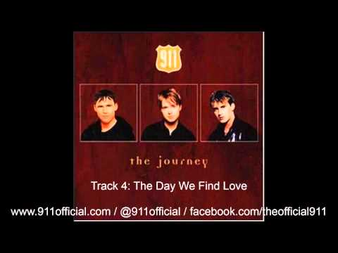 911 - The Journey Album - 04/12: The Day We Find Love [Audio] (1997)