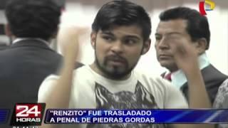 'Renzito' fue trasladado al penal de Piedras Gordas