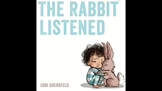 Storytime: The Rabbit Listened by Cori Doerrfeld