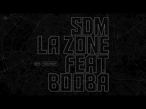 Youtube: SDM – La Zone feat. Booba
