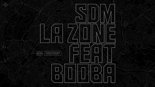 SDM - La Zone feat. Booba