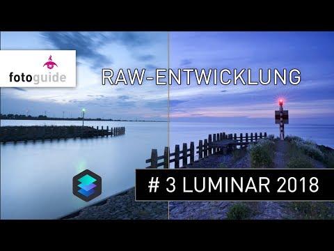 LUMINAR 2018 # 3: RAW Datei Entwicklung Tutorial  (deutsch)