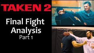 TAKEN 2 Final Fight   Martial Arts Analysis Part 1