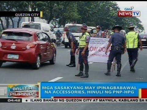 BP: Mga sasakyang may ipinagbabawal na accessories, hinuli ng PNP-HPG